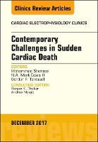 Contemporary Challenges in Sudden Cardiac Death, An Issue of Cardiac Electrophysiology Clinics by Mohammad Shenasa, N. A. Mark, III Estes, Gordon F. Tomaselli