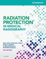 Workbook for Radiation Protection in Medical Radiography by Mary Alice Statkiewicz-Sherer, Paula J. Visconti, E. Russell Ritenour