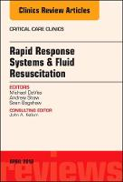 Rapid Response Systems/Fluid Resuscitation, An Issue of Critical Care Clinics by Michael A. DeVita, Andrew Shaw