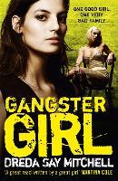 Gangster Girl Gangland Girls Book 2 by Dreda Say Mitchell