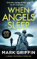 Cover for When Angels Sleep  by Mark Griffin