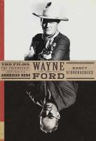 Wayne And Ford by Nancy J. Schoenberger