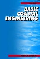 Basic Coastal Engineering by Robert M. Sorensen