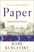 Paper Paging Through History by Mark Kurlansky