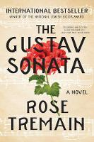 The Gustav Sonata A Novel by Rose Tremain