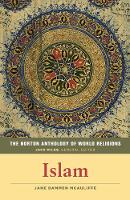 The Norton Anthology of World Religions Islam by Jane Dammen (Library of Congress) McAuliffe