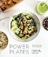 Power Plates 100 Nutritionally Balanced, One-Dish Vegan Meals by Gena Hamshaw