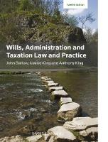 Wills, Administration and Taxation Law and Practice by John Barlow, Lesley King, Anthony King