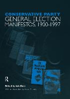 Conservative Party General Election Manifestos 1900-1997 by Alistair B. Cooke