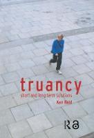 Truancy Short and Long-term Solutions by Ken Reid