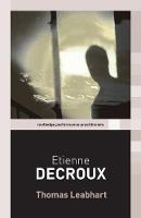 Etienne Decroux by Thomas (Pomona College, California, USA) Leabhart