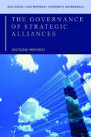 The Governance of Strategic Alliances by Antoine Hermens