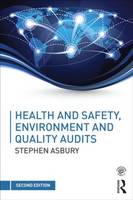 Health & Safety, Environment and Quality Audits A Risk-based Approach by Stephen Asbury, Peter Ashwell