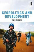 Geopolitics and Development by Marcus (University of Durham, UK) Power