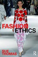 Fashion Ethics by Sue Thomas