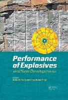 Performance of Explosives and New Developments by Bibhu Mohanty