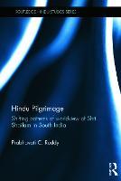 Hindu Pilgrimage Shifting Patterns of Worldview of Srisailam in South India by Prabhavati C. (George Washington University, USA) Reddy