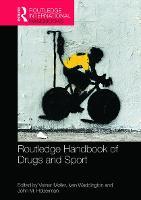 Routledge Handbook of Drugs and Sport by Verner (Aarhus University, Denmark) Moller