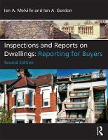 Inspections and Reports on Dwellings Reporting for Buyers by Ian A. (Ian A. Gordon FRICS) Melville, Ian A. Gordon