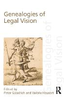 Genealogies of Legal Vision by Peter Goodrich
