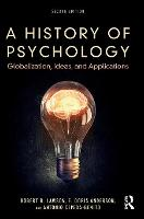 A History of Psychology Globalization, Ideas, and Applications by Robert B. Lawson
