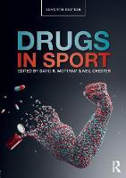Drugs in Sport by David R. (Liverpool John Moores University, UK) Mottram