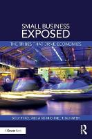 Small Business Exposed The tribes that drive economies by Michael Schaper, Scott (University of Western Sydney, Australia) Holmes