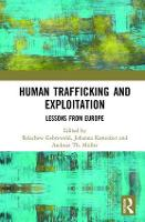 Human Trafficking and Exploitation Lessons from Europe by Belachew (Management Center Innsbruck, Austria) Gebrewold