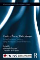 Electoral Survey Methodology Insight from Japan on using computer assisted personal interviews by Masaru (Waseda University, Japan) Kohno