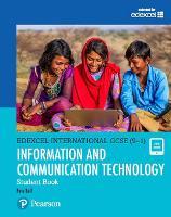 Edexcel International GCSE (9-1) ICT Student Book by Peter Bell