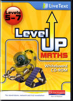 Level Up Maths: LiveText Whiteboard CD-ROM (Level 5-7) by