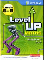 Level Up Maths: LiveText Whiteboard CD-ROM (Level 6-8) by