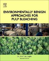 Environmentally Benign Approaches for Pulp Bleaching by Dr. Pratima Bajpai