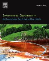 Environmental Geochemistry: Site Characterization, Data Analysis and Case Histories by Benedetto (Universita di Napoli Federico II, Naples, Italy) DeVivo