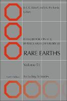 Handbook on the Physics and Chemistry of Rare Earths Including Actinides by Jean-Claude G. (Swiss Federal Institute of Technology Lausanne (EPFL), Switzerland) Bunzli