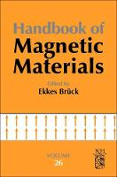 Handbook of Magnetic Materials by Ekkes (Head, Fundamental Aspects of Materials and Energy section, TU Delft, The Netherlands) Bruck