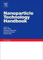 Nanoparticle Technology Handbook by Makio (Professor, Joining and Welding Research Institute (JWRI), Osaka University, Osaka, Japan) Naito