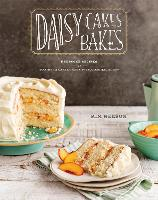 Daisy Cakes Bakes Keepsake Recipes for Southern Layer Cakes, Pies, Cookies, and More by Kim L. Nelson