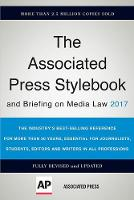 The Associated Press Stylebook 2017 and Briefing on Media Law by Associated Press