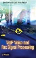VoIP Voice and Fax Signal Processing by Sivannarayana Nagireddi