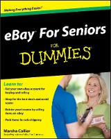 Ebay (R) for Seniors for Dummies (R) by Marsha Collier