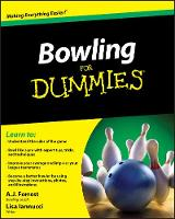 Bowling For Dummies by A. J. Forrest, Lisa Iannucci