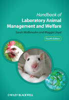 Handbook of Laboratory Animal Management and Welfare by Sarah Wolfensohn, Maggie Lloyd