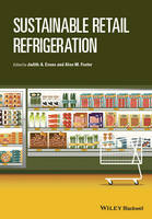 Sustainable Retail Refrigeration by Judith A. Evans
