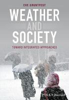 Weather and Society An Integrated Approach by Eve Gruntfest