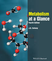 Metabolism at a Glance 4E by J. G. Salway