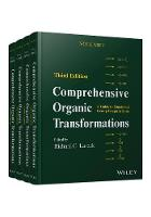 Comprehensive Organic Transformations A Guide to Functional Group Preparations 4 Volume Set by Anton V. Dubrovskiy, Tanay Kesharwani, Nataliya A. Markina