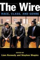 The Wire Race, Class, and Genre by Liam Kennedy