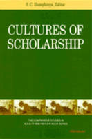 Cultures of Scholarship by S. C. Humphreys