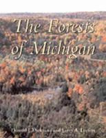 The Forests of Michigan by D.I. Dickmann, Larry A. Leefers